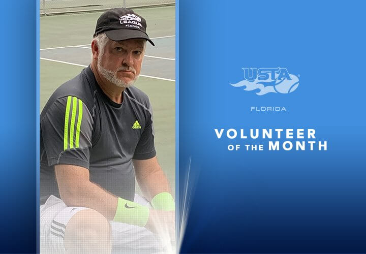 Ted Goodman - USTA Florida May 2020 Volunteer of the Month